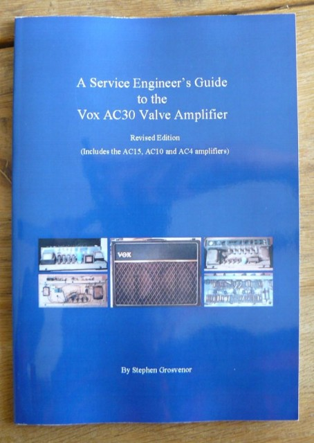 Stephen Grosvenor a service engineer's guide to the Vox AC30 valve amplifier